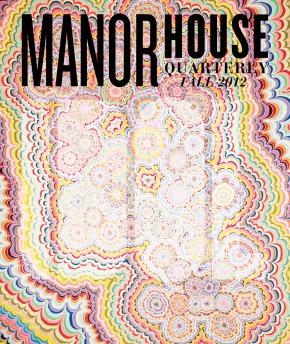 "Jackpot: Manor House Quarterly, Fall 2012""IDOL"""