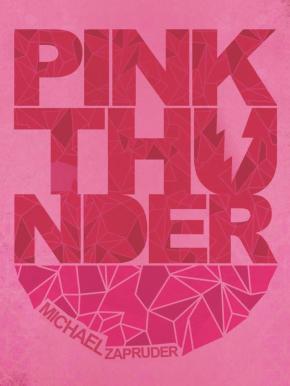 PINK THUNDER: Michael Zapruder's ArtsPortmanteau