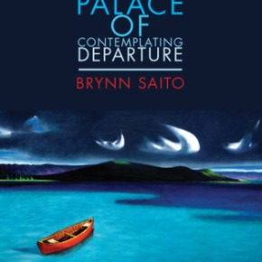 This Skylark Sings! The Palace of Contemplating Departure by Brynn Saito